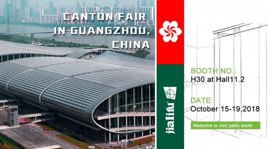 Canton Fair in October 15-19,2018